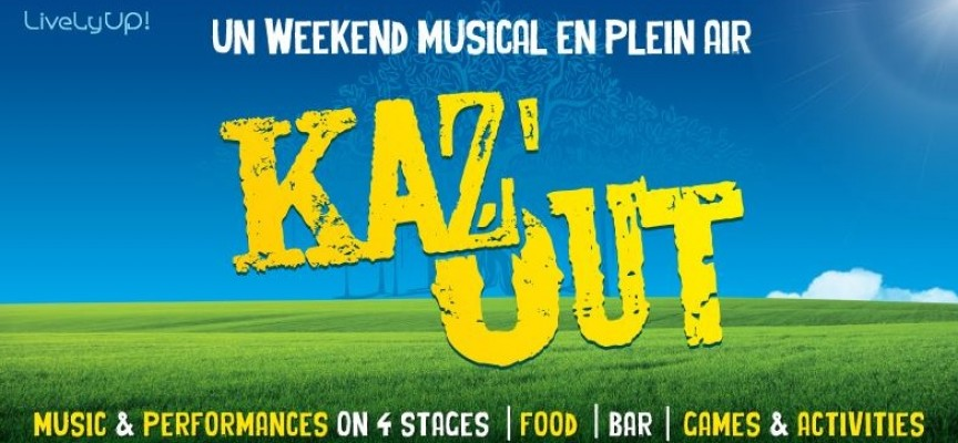 Ce week-end, c'est Kaz'Out