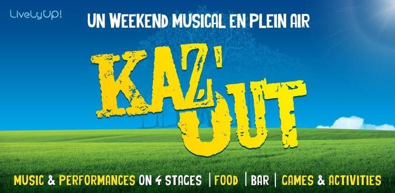 Ce week-end, c'est Kaz'Out