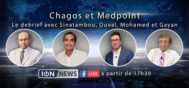 Chagos et Medpoint : Le debrief avec Sinatambou, Duval, Mohamed et Gayan à 17h30