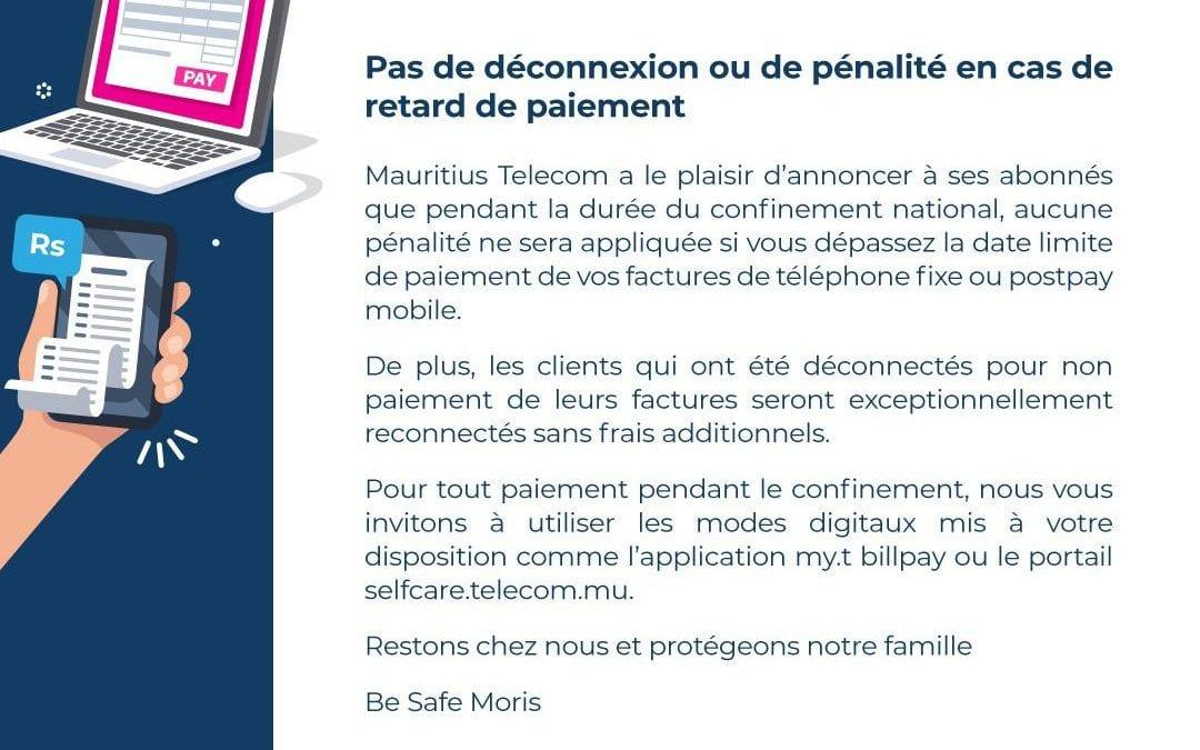 MT: Les abonnés  n'auront aucune pénalité à payer en cas de retard de paiement