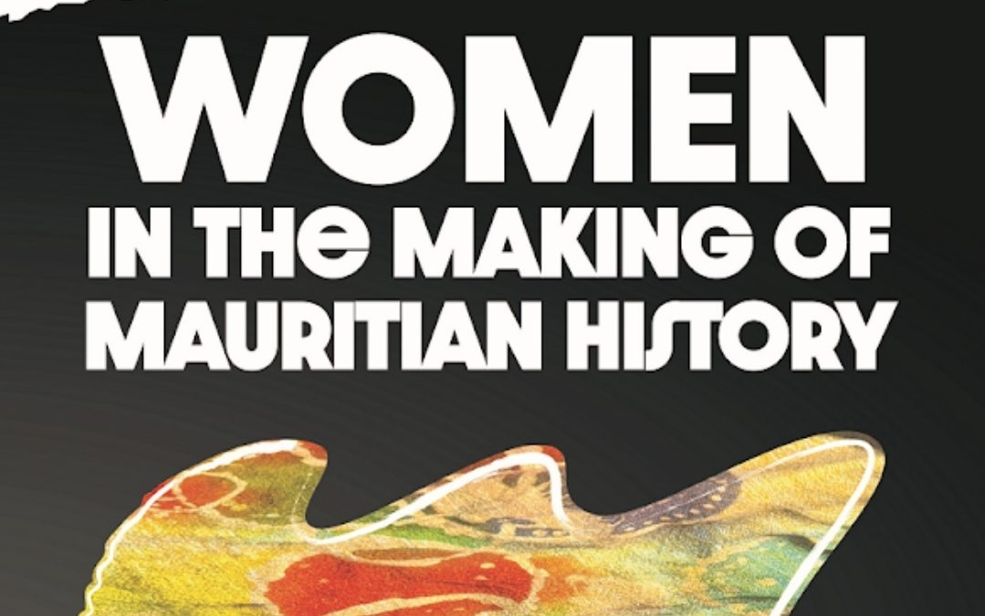Lancement du livre Women in the making of Mauritian History