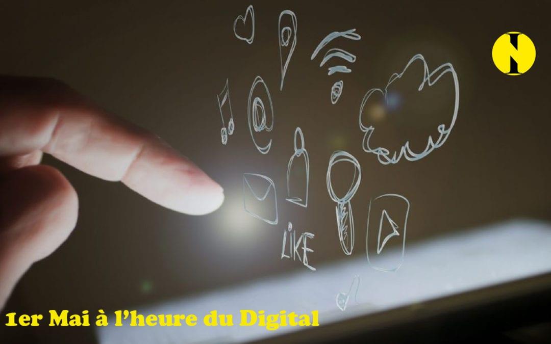 1er mai: A l'ère du digital